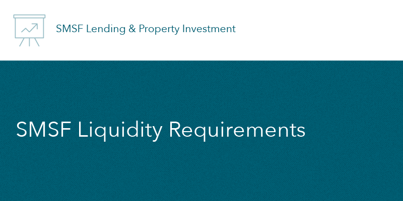 SMSF-Liquidity-Requirements