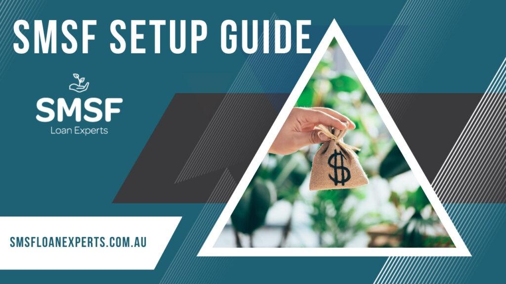 SMSF Setup Guide Video